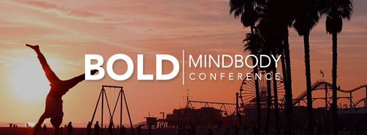 Plans for 1st BOLD MINDBODY Conference Announced