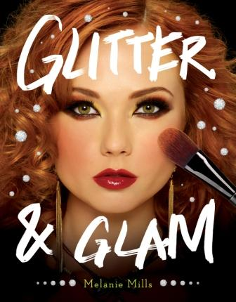 """Emmy-Winning Makeup Artist Launches """"Glitter & Glam"""" How-To Book"""