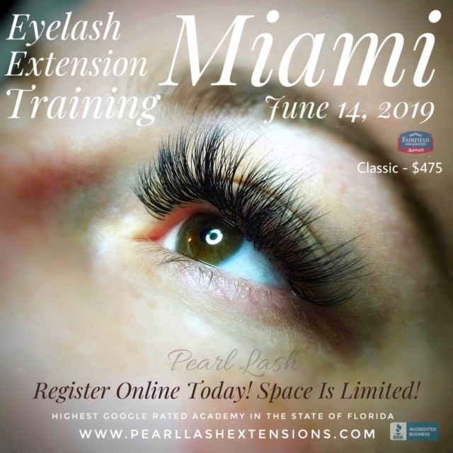 141aa6d3aad Eyelash Extension Training by Pearl Lash Miami June 14, 2019- Event ...