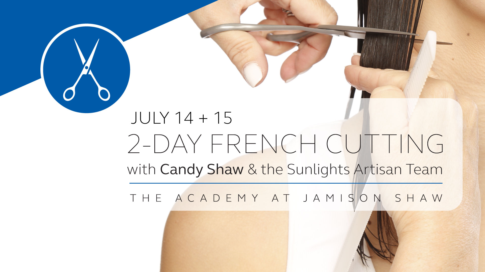 2-Day French Cutting Workshop with Candy Shaw!