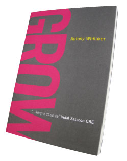 """Book Review: """"Grow"""" by Antony Whitaker"""