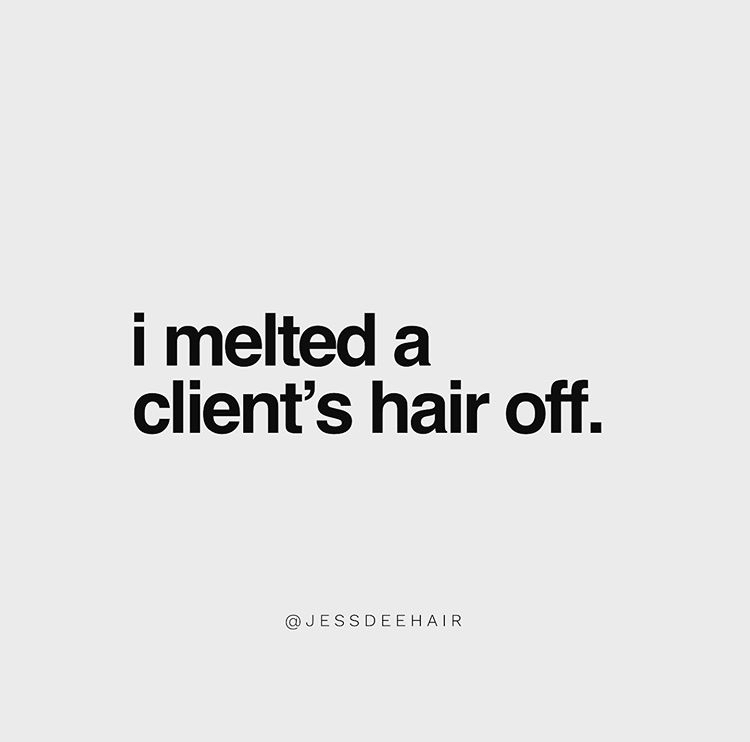 When Mistakes Happen: I Melted Off a Client's Hair