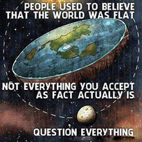 Question Everything and Assume Nothing