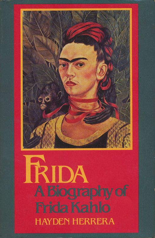 Frida, A Biography of Frida Kahlo by Hayden Herrera, 1983 with many illustrations of her paintings and her life. - Cover: Frida Kahlo Self Portrait with Monkey, 1940.