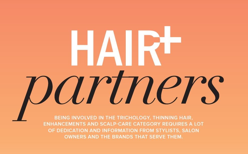 HAIR+ Partners: Brands Providing Trichology, Thinning Hair, Enhancements & Scalp-Care Solutions