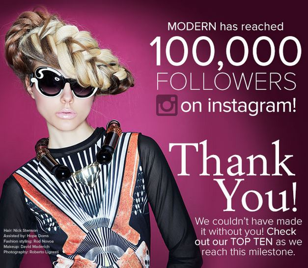 MODERN Hits 100K on Instagram; Check out our Top 10!