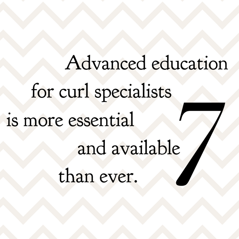 """There is currently only one curl specialist for every 32,000 curly clients seeking expertise. Staying on top of curl education through continued and advanced education offerings will support salon business growth as stylists are able to keep pace with their curly clients' needs."" —Shari Harbinger, VP academy education for DevaCurl, and Molly Owen, VP field education for DevaCurl 
