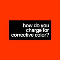 How To Charge For Corrective Color