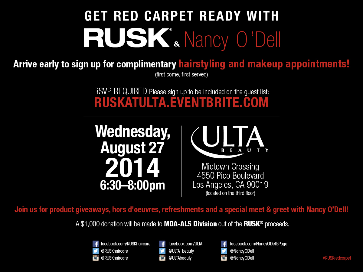 Red Carpet Beauty Event at ULTA LA with RUSK and Nancy O' Dell