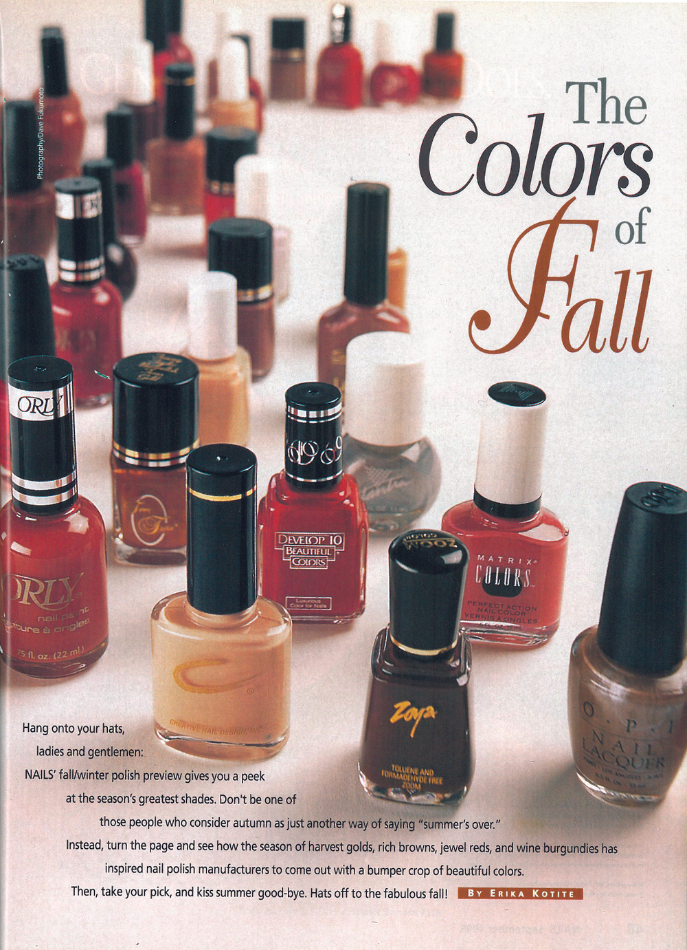 <p><strong>1995</strong>: NAILS debuts its first polish preview.</p>