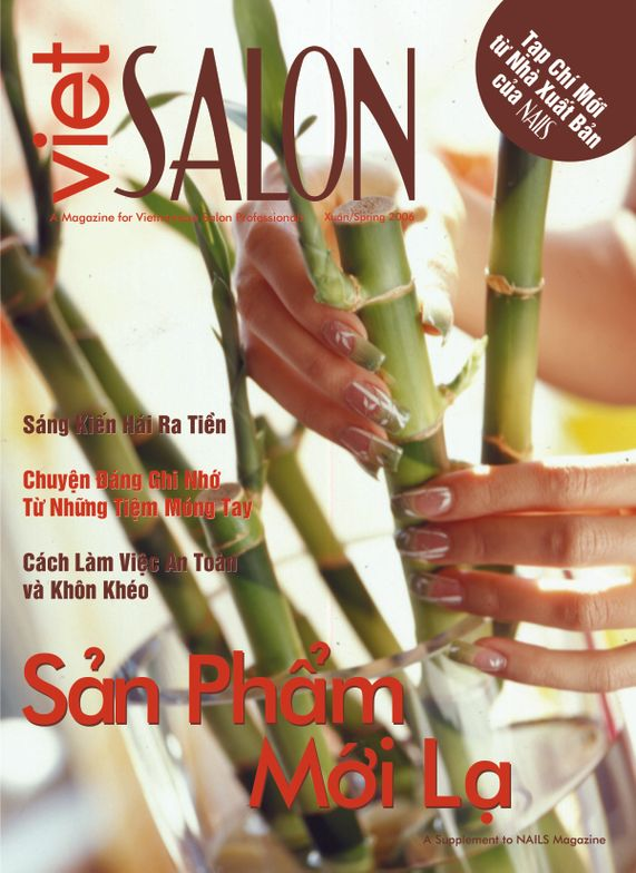 <p><strong>2006</strong>: NAILS launches its second Vietnamese edition, VietSALON. It is still published bimonthly.</p>