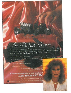 <p>This advertisement, which ran in 1983 in NAILS, promotes Nail Jewels by Becky Lynn (inset). Later she changed the name of her company to avoid the misperception that she made nail jewlry, an area of nail fashion then in its infancy.</p>