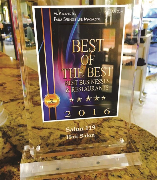"Salon 119 Beauty & Spa has been voted a ""best of"" by Palm Springs Life magazine four times."