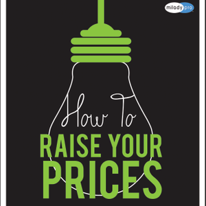 Know When to Raise Your Prices