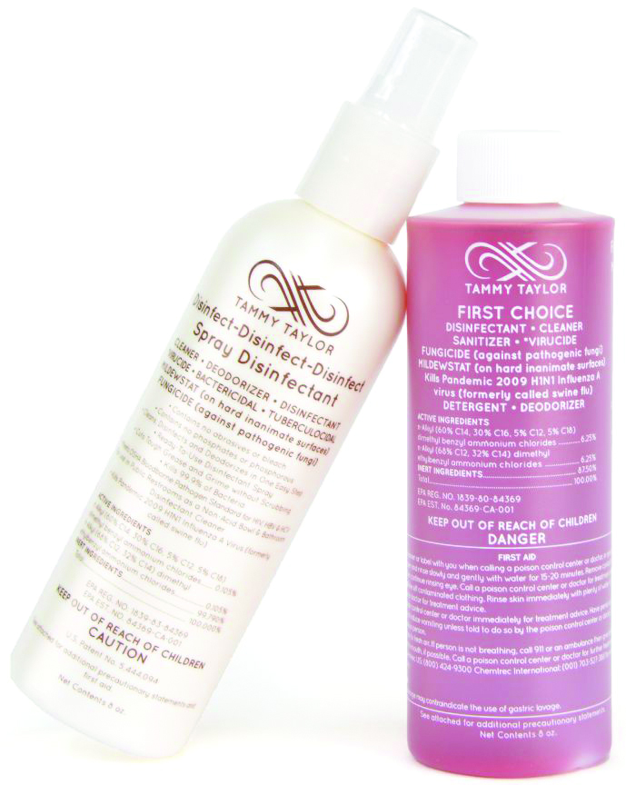"""<p><strong>Tammy Taylor&rsquo;s</strong><span>&nbsp;First Choice Disinfectant&nbsp;</span><span>and Disinfect-Disinfect-Disinfect Spray are&nbsp;</span><span>both hospital-level disinfectants registered by&nbsp;</span><span>the EPA. They are broad spectrum sanitizers,&nbsp;</span><span>deodorizers, and disinfectants that work&nbsp;</span><span>effectively against bacteria, germs, viruses,&nbsp;</span><span>fungus, mildew, HIV-1, staphylococcus,&nbsp;</span><span>streptococcus, salmonella, pseudomonas,&nbsp;</span><span>and herpes I and II within 10 minutes of&nbsp;</span><span>contact. They meet or exceed state board&nbsp;</span><span>requirements for use in wet sanitizers.</span><br /><a href=""""http://www.tammytaylornails.com/"""">www.tammytay"""