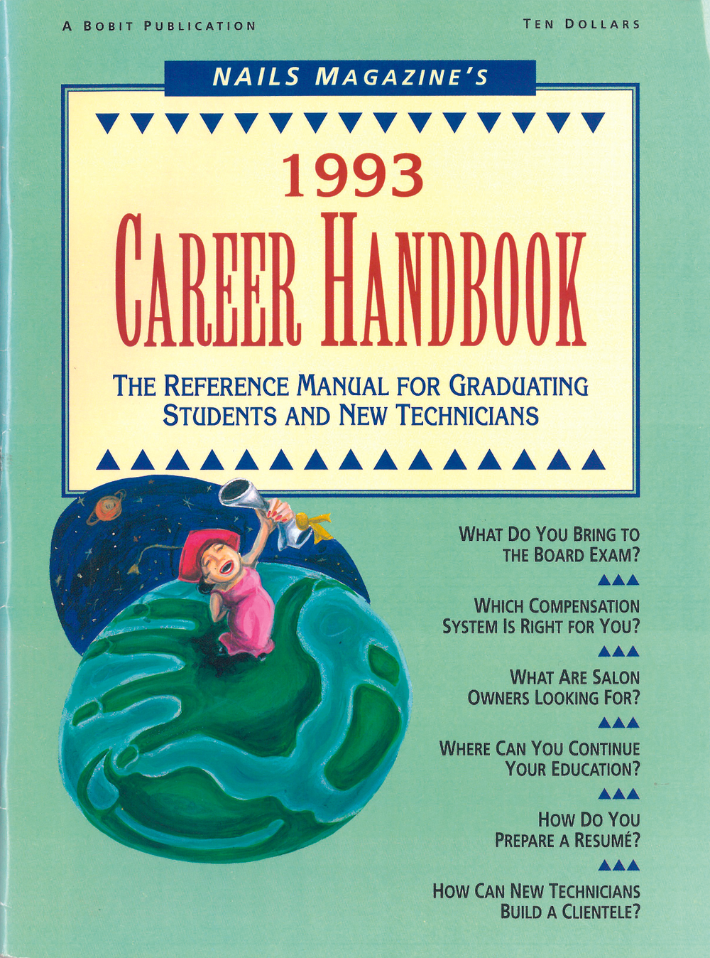 <p><strong>1992</strong>: NAILS launches the Career Handbook for nail care students and new techs.</p>