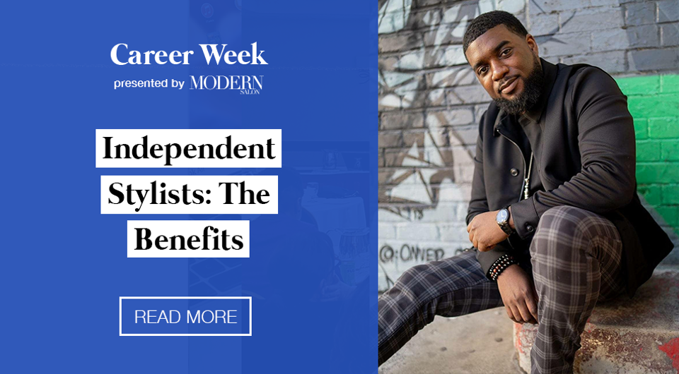 Independent Stylists: The Benefits