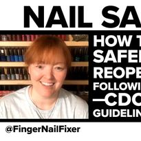 Reopening Nail Salons: How to Protect Yourself and Your Clients (PPE & CDC Guidelines for Reopening)