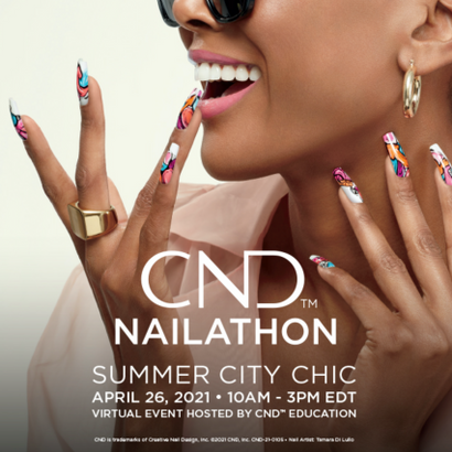 CND Summer NAILATHON: Join on April 26th for Inspiration, Education and Community