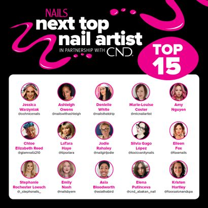 Let the Games Begin: Top 15 Announced for NAILS Next Top Nail Artist