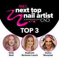 Announcing the TOP 3 Finalists in NAILS Next Top Nail Artist Competition
