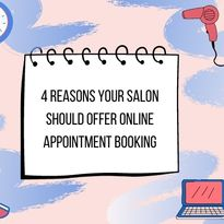 4 Reasons Your Salon Should Offer Online Booking
