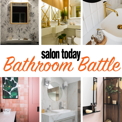 Announcing the First-Ever SALON TODAY Bathroom Battle Competition!