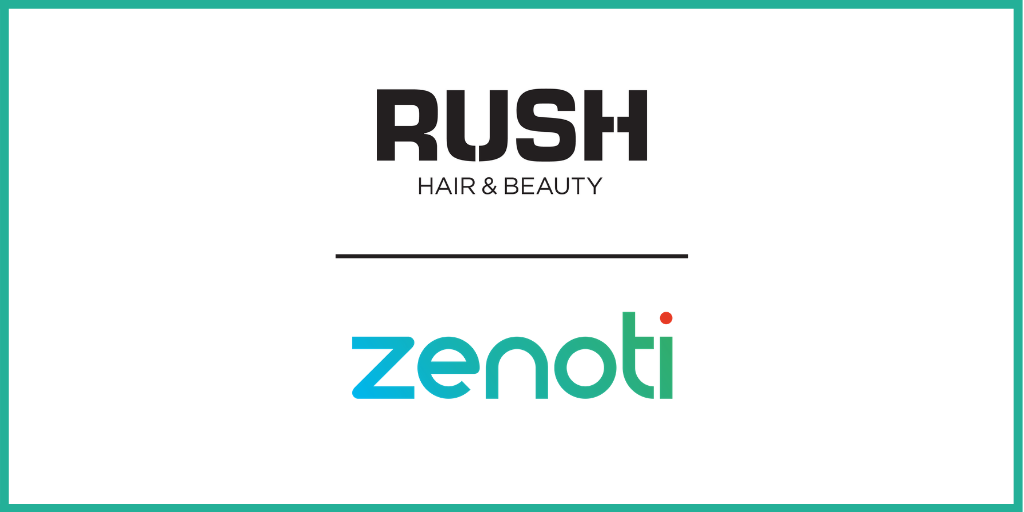 RUSH Hair & Beauty Triumphs Over Lockdown with Client-Focused Zenoti Digital Solutions