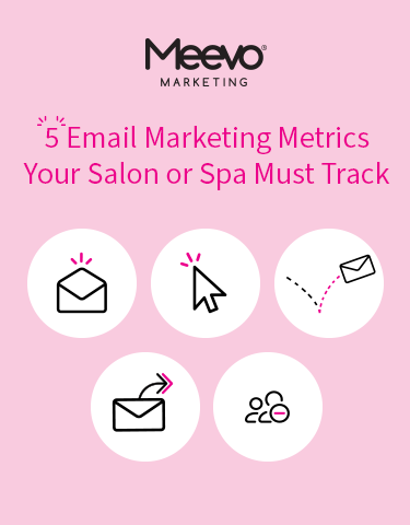 5 Email Marketing Metrics Your Salon or Spa Must Track
