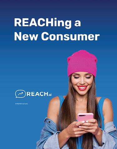 REACHing the New Consumer