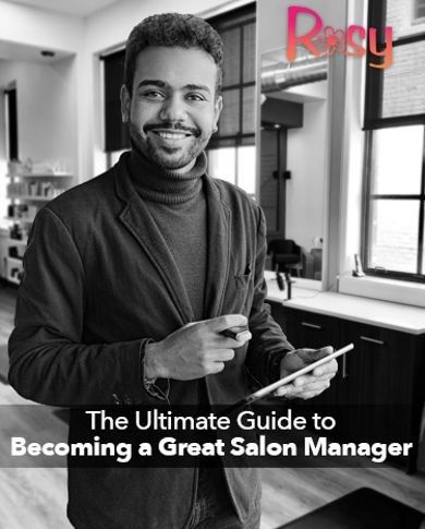 The Ultimate Guide to Becoming a Great Salon Manager