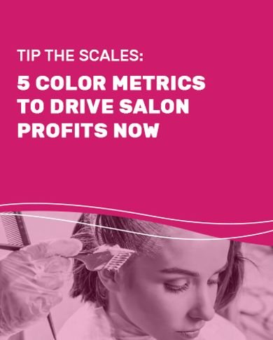 Tip The Scales: 5 Color Metrics to Drive Salon Profits Now