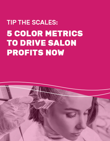 Tip The Scales: 5 Color Metrics to Drive Salon Profits Now