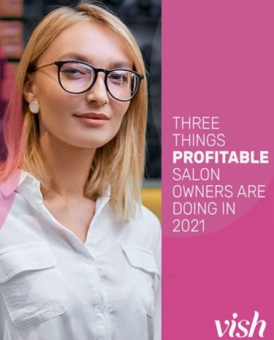 Three Things Profitable Salons Are Doing in 2021